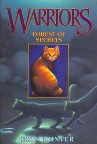 Warriors: B. 3: Forest of Secrets