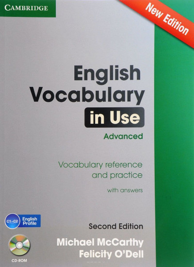 English Vocabulary in Use. Advanced. Vocabulary Reference and Practice +R 2Ed
