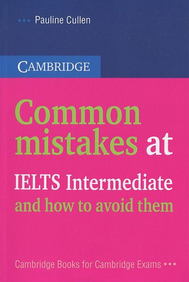 Common Mistakes at IELTS Intermediate... And How to Avoid Them
