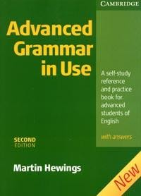 Advanced Grammar in Use: A self-study reference and practice book for advanced students of English: With answers
