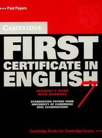 Cambridge First Certificate in English 7