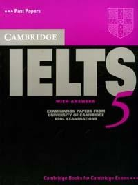 Cambridge IELTS 5: With Answers