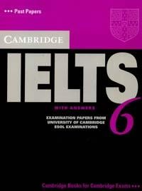 IELTS 6: Examination Papers from University of Cambridge