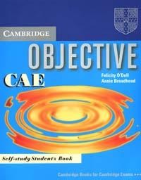 Objective: CAE: Self-study Student`s Book