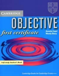 Objective: First Certificate: Self-study Student`s Book