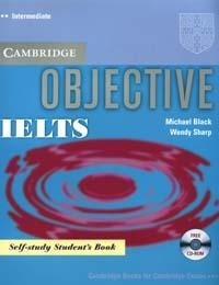 Objective: IELTS: Intermediate: Self-study Student`s Book