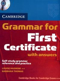Grammar for First Certificate: Self-study Grammar Reference and Practice: With Answers// CD-Rom