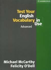 Test Your English Vocabulary in Use: Advanced: With Answer Key