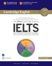 The Official Cambridge Guide to IELTS. Student's Book with Answers (+DVD)
