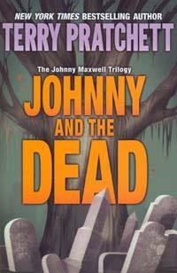 The Johnny Maxwell Trilogy: Johnny and the Dead