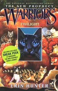Warriors: The New Prophecy:  Twilight  Book 5:
