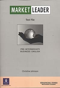 Market Leader: Pre-Intermediate Business English: Test File