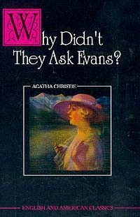 Why Didn`t They Ask Evans?