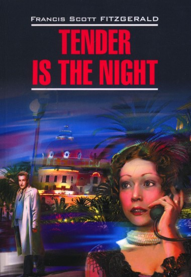Tender is the Night (Ночь нежна)