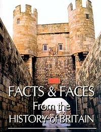 Facts & Faces: From the History of Britain