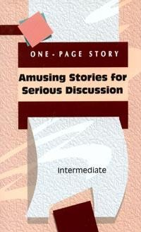 Amusing Stories for Serious Discussion