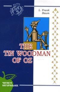 The Tin Woodman of Oz