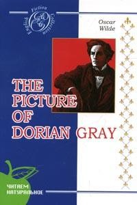 The Picture of Dorian Gray : A Novel