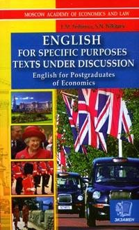 English for Specific Purposes Texts Under Discussion: English for Postgraduates of Economics
