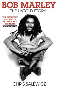 Bob Marley. The Untold Story