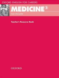 Medicine 2. Teachers Resource Book