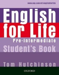 English for Life Pre-intermediate. Student's Book