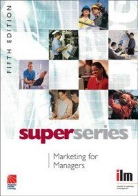 Marketing for Managers. Fifth Edition