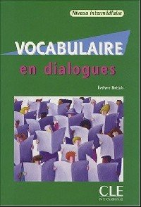 Vocabulaire en dialogues + Audio CD