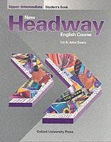 New Headway Upper-Intermediate. Student s Book