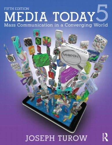 Media Today 5. Mass Communication in a Converging World