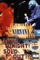 Nirvana. Live! Tonight! Sold Out!!