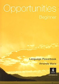 Opportunities Beginner. Language Powerbook