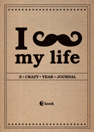 Пятибук. I *** MY LIFE. 5 crazy year journal