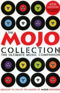 The Mojo Collection. The Ultimate Music Companion