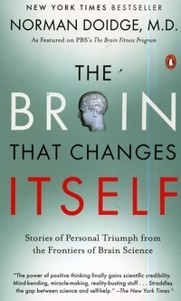 The Brain That Changes Itself. Stories of Personal Triumph from the Frontiers of Brain Science