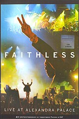 Faithless. Live At Alexandra Palace