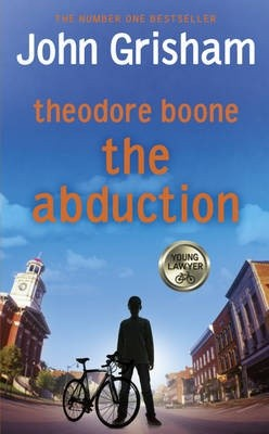 Theodore boone: the Abduction HB children`s edition