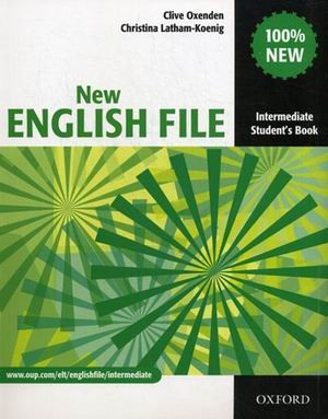 New English File: Intermediate: Student`s Book