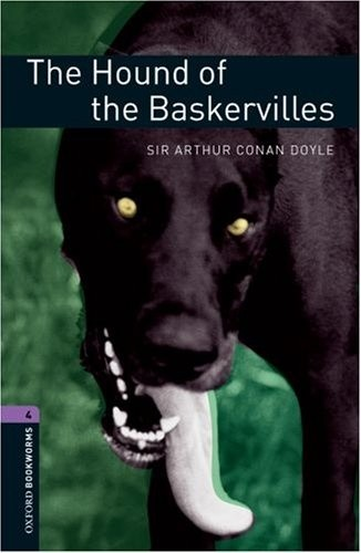 Oxford Bookworms Library: Stage 4: The Hound of the Baskervilles