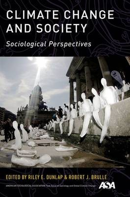 Climate Change and Society. Sociological Perspectives