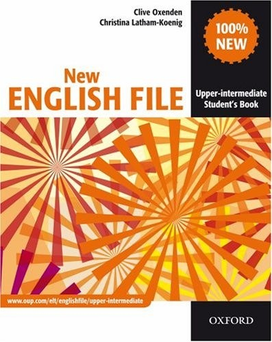 New English File: Upper-Intermediate: Student`s Book
