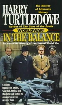 In Balance: Alternate History of Second World War