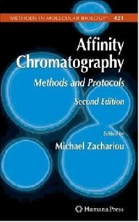 Affinity Chromatography / Methods and Protocols