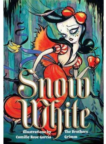 Snow White (illustrated by Camille Rose Garcia)