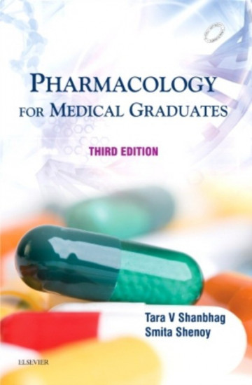 Pharmacology for Medical Graduates, 3/e