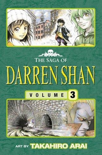 The Saga of Darren Shan, Volume 3:Tunnels of Blood
