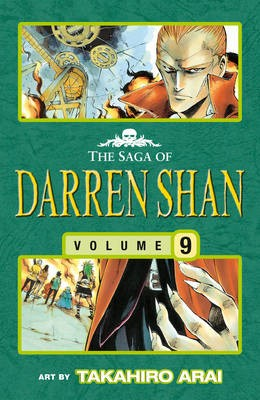 The Saga of Darren Shan, Volume 9. Killers of the Dawn