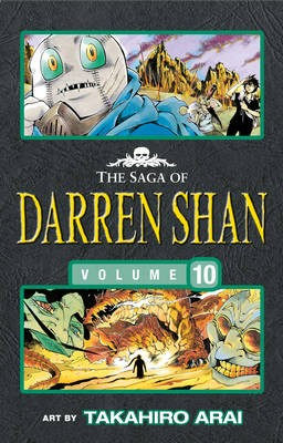 The Saga of Darren Shan, Volume 10. The Lake of Souls