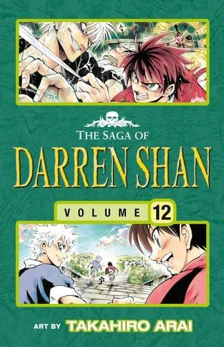 The Saga of Darren Shan, Volume12. Sons of Destiny