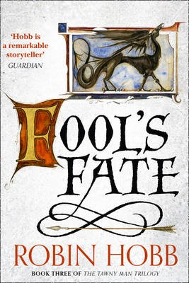 Fool`s Fate (The Tawny Man Trilogy, Book 3)